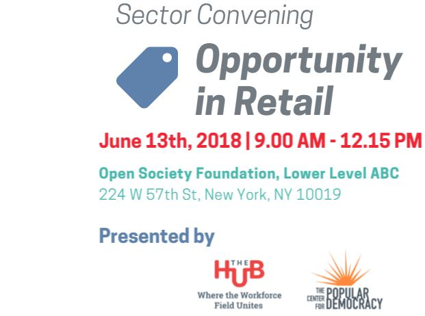 Sector Convening Opportunity in Retail & New Resources Focused on Retail Industry